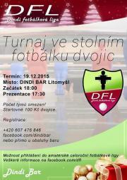 Vánoční turnaj ve stolním fotbálku - Dindi Bar Litomyšl